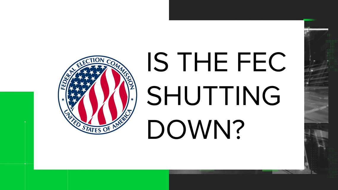 VERIFY: Will the FEC effectively shut down on Sept. 1?