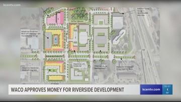 Waco approves $5 million for riverside development