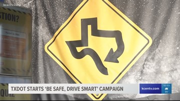 TxDOT starts 'Be Safe, Drive Smart' campaign