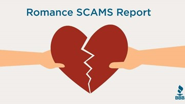 BBB warns of romance scams ahead of Valentine's Day