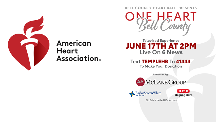 One Heart Bell County Live Televised Event to help raise money for American Heart Association