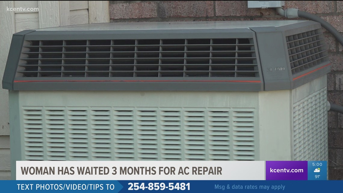 Central Texas woman waiting 3 months for AC repair in midst of summer heat