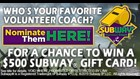 Nominate Your Subway Standout Coach