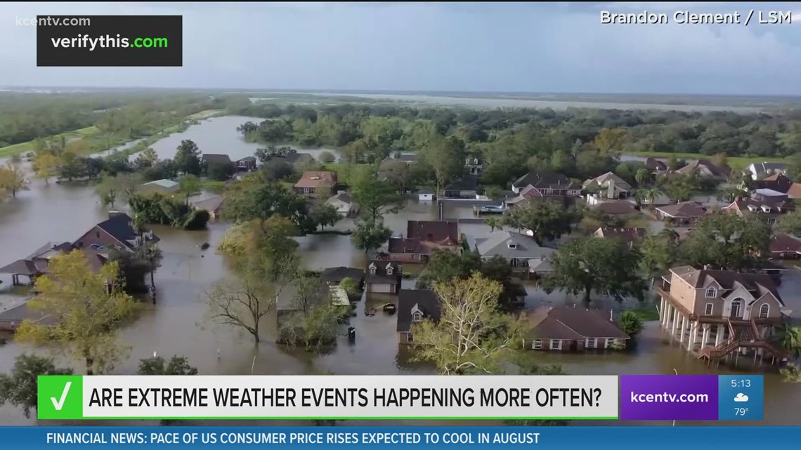 Are extreme weather events happening more often?   Verify