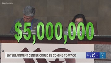 Entertainment center could be coming to Waco