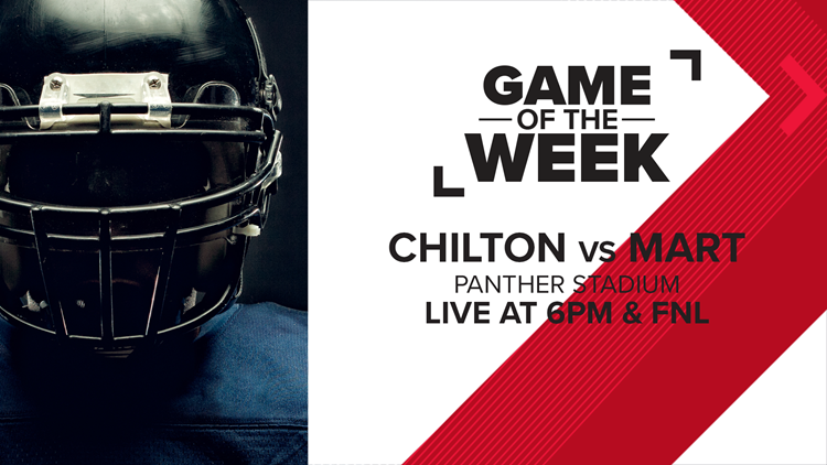 Week 7 Game of the Week: Chilton vs. Mart