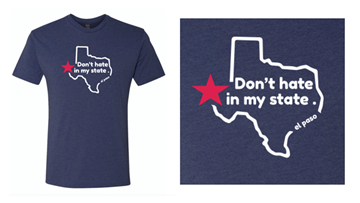 'Don't Hate in My State' T-shirt proceeds to go to El Paso victims' relief fund